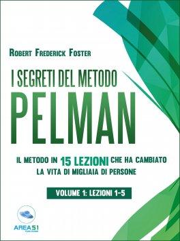 eBook - I Segreti del Metodo Pelman - Vol. 1 (Lezioni 1-5)