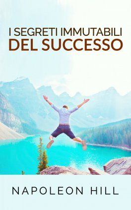 eBook - I Segreti Immutabili del Successo