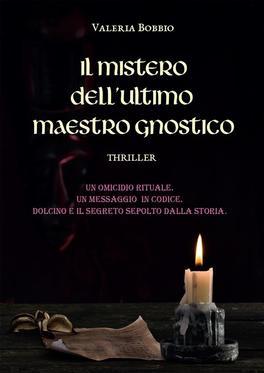 eBook - Il Mistero dell'Ultimo Maestro Gnostico - PDF