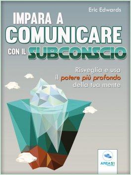 eBook - Impara a Comunicare con il Subconscio