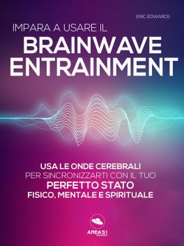 eBook - Impara a Usare il Brainwave Entrainment