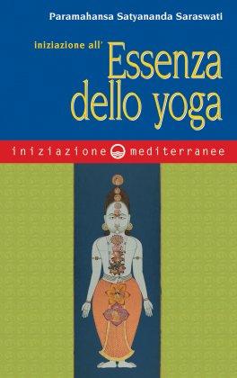eBook - Iniziazione all'Essenza dello Yoga - EPUB