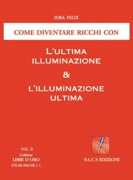 eBook - L'ultima Illuminazione & L'illuminazione Ultima Vol. II