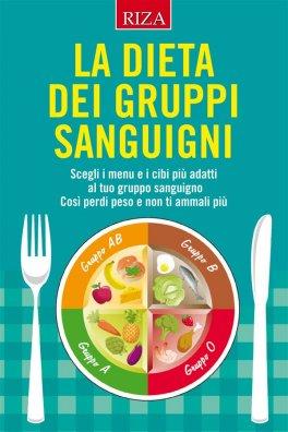 Macrolibrarsi - eBook - La Dieta dei Gruppo Sanguigni