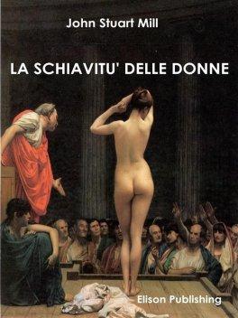 LA SCHIAVITù DELLE DONNE di John Stuart Mill