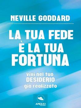 eBook - La Tua Fede è la Tua Fortuna