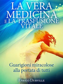 eBook - La Vera Medicina e la Trasfusione Vitale