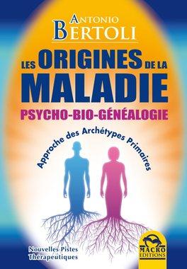 Ebook - Les Origines de la Maladie