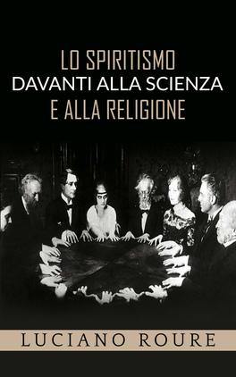 eBook - Lo Spiritismo Davanti alla Scienza a alla Religione