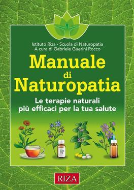 Macrolibrarsi - eBook - Manuale di Naturopatia