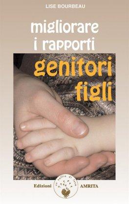eBook - Migliorare i Rapporti Genitori-Figli