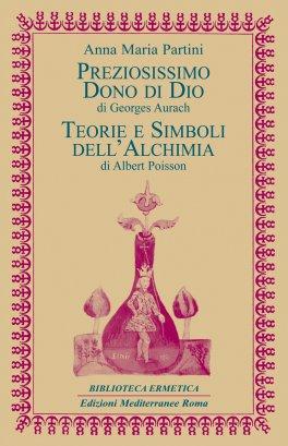 eBook - Preziosissimo Dono di Dio / Teorie e Simboli dell'Alchimia - EPUB