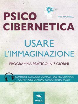 eBook - Psicocibernetica - Usare l'Immaginazione