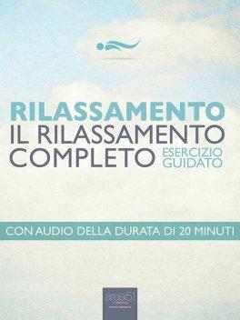 eBook - Relax. il Rilassamento Completo