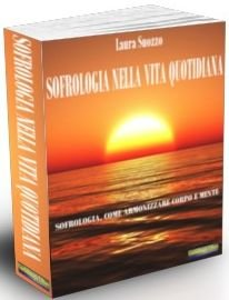 Macrolibrarsi - eBook - Sofrologia nella Vita Quotidiana