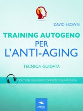 eBook - Training Autogeno per l'Anti-Aging