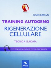 Macrolibrarsi - eBook - Training Autogeno - Rigenerazione Cellulare
