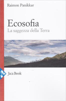 Ecosofia - La Saggezza della Terra