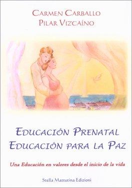 Macrolibrarsi - Educacion Prenatal Edicacion Para la Paz