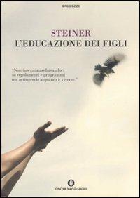 L'EDUCAZIONE DEI FIGLI di Rudolf Steiner