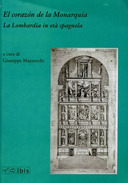 El Corazone de la Monarquia - La Lombardia in età Spagnola