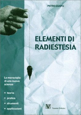 Macrolibrarsi - Elementi di Radiestesia