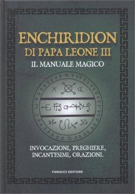 Enchiridion di Papa Leone III - Il Manuale Magico