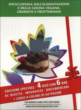 ENCICLOPEDIA DELL'ALIMENTAZIONE E DELLA CUCINA VEGANA, FRUTTARIANA, E CRUDISTA  — 4 DVD con 8 ore di ricette, interviste, documentari + Libro a colori di 60 pagine