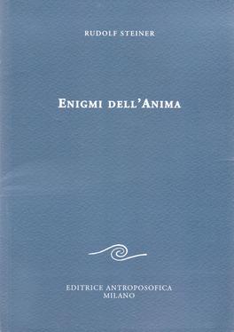 Enigmi dell'Anima e corpo astrale