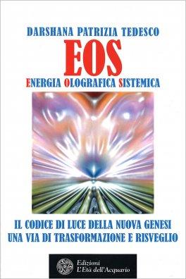 Macrolibrarsi - EOS - Energia Olografica Sistemica