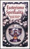 ESOTERISMO E SPIRITUALITà di Rosalba Nattero, Giancarlo Barbadoro