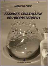 Macrolibrarsi - Essenze Cristalline ed Aromaterapia