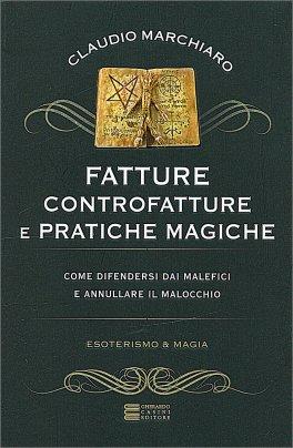 Fatture Controfatture e Pratiche Magiche