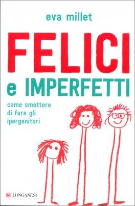 Felici e Imperfetti