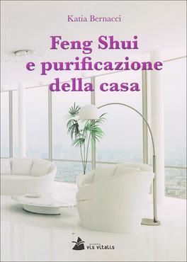 Feng Shui e Purificazione della Casa
