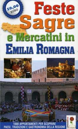Feste sagre e mercatini in emilia romagna - Mercatini antiquariato in romagna ...