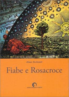 Fiabe e Rosacroce