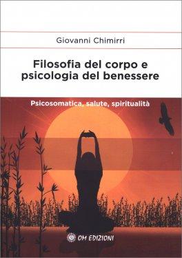 Filosofia del Corpo e Psicologia del Benessere