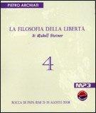 La Filosofia della Libertà di Rudolf Steiner - 4 (MP3)