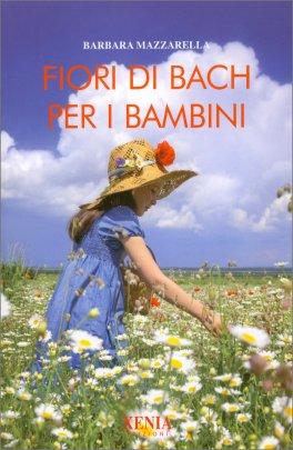 Macrolibrarsi - Fiori di Bach per Bambini