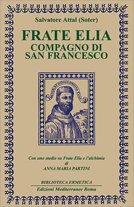 Frate Elia, Compagno di San Francesco