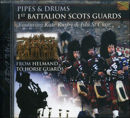 From Helmand to Horse Guards - Pipes & Drums