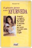 Il giusto peso con l'Ayurveda