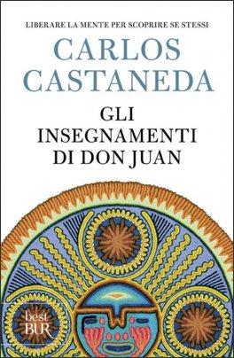 GLI INSEGNAMENTI DI DON JUAN di Carlos Castaneda