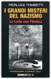 I Grandi Misteri del Nazismo