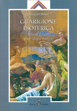 Guarigione Esoterica - Vol. 3