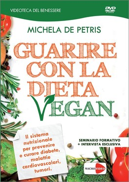 Guarire con la Dieta Vegan