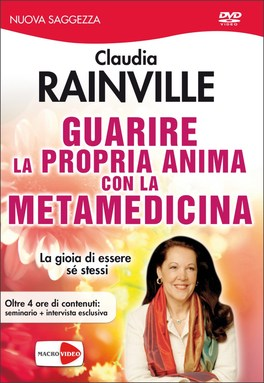 Guarire la Propria Anima con la Metamedicina
