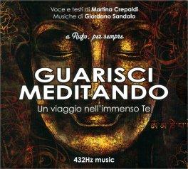 Guarisci Meditando - 432 Hz Music