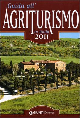 Guida all'agriturismo in Italia 2011